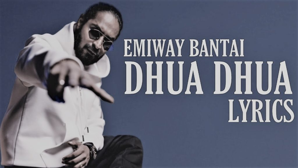 DHUA DHUA SONG LYRICS
