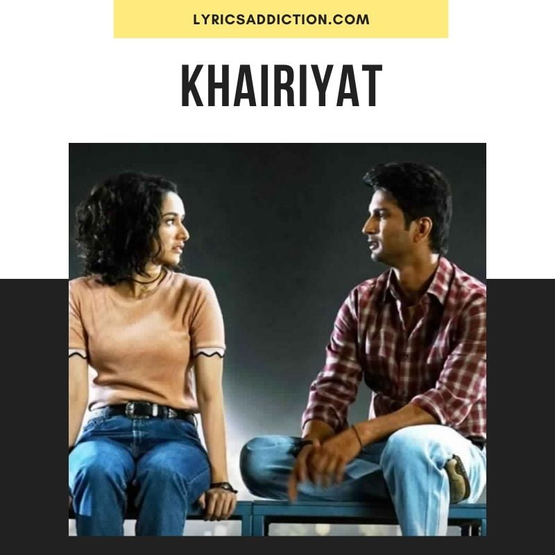 KHAIRIYAT SONG LYRICS