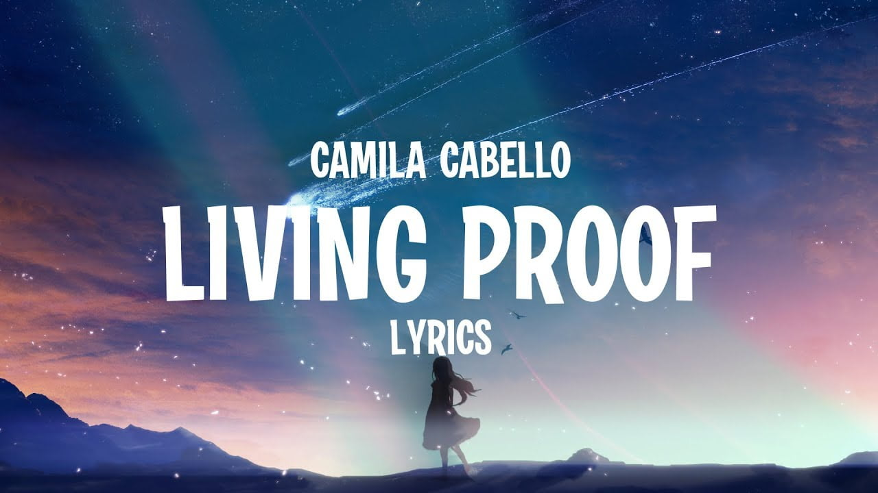 LIVING PROOF LYRICS