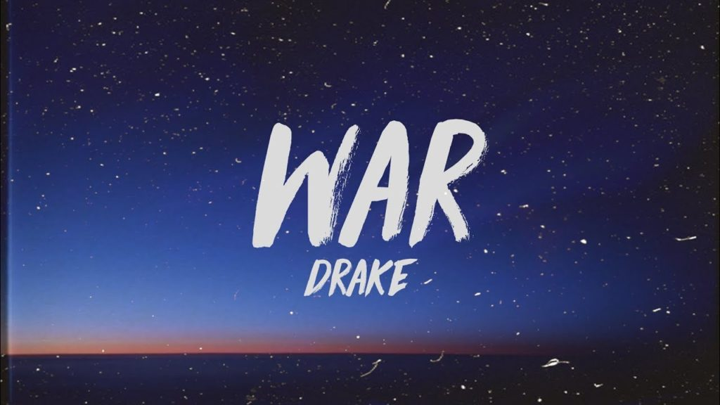 WAR LYRICS BY DRAKE