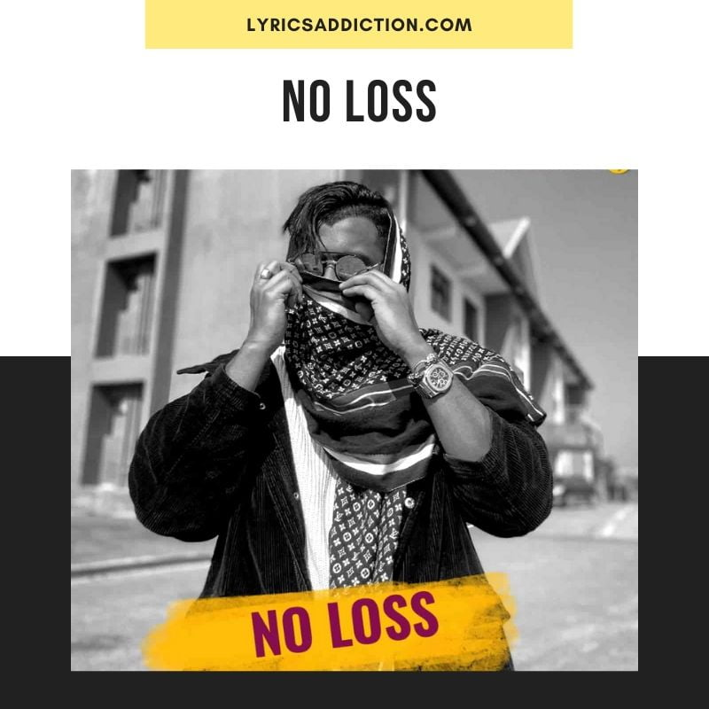 NO LOSS LYRICS - KING