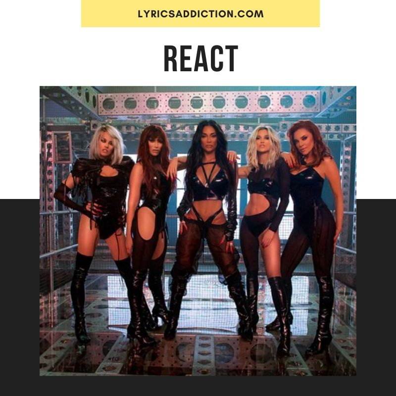 REACT LYRICS - THE PUSSYCAT DOLLS