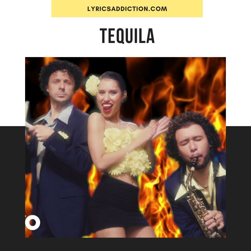 TEQUILA LYRICS - JAX JONES