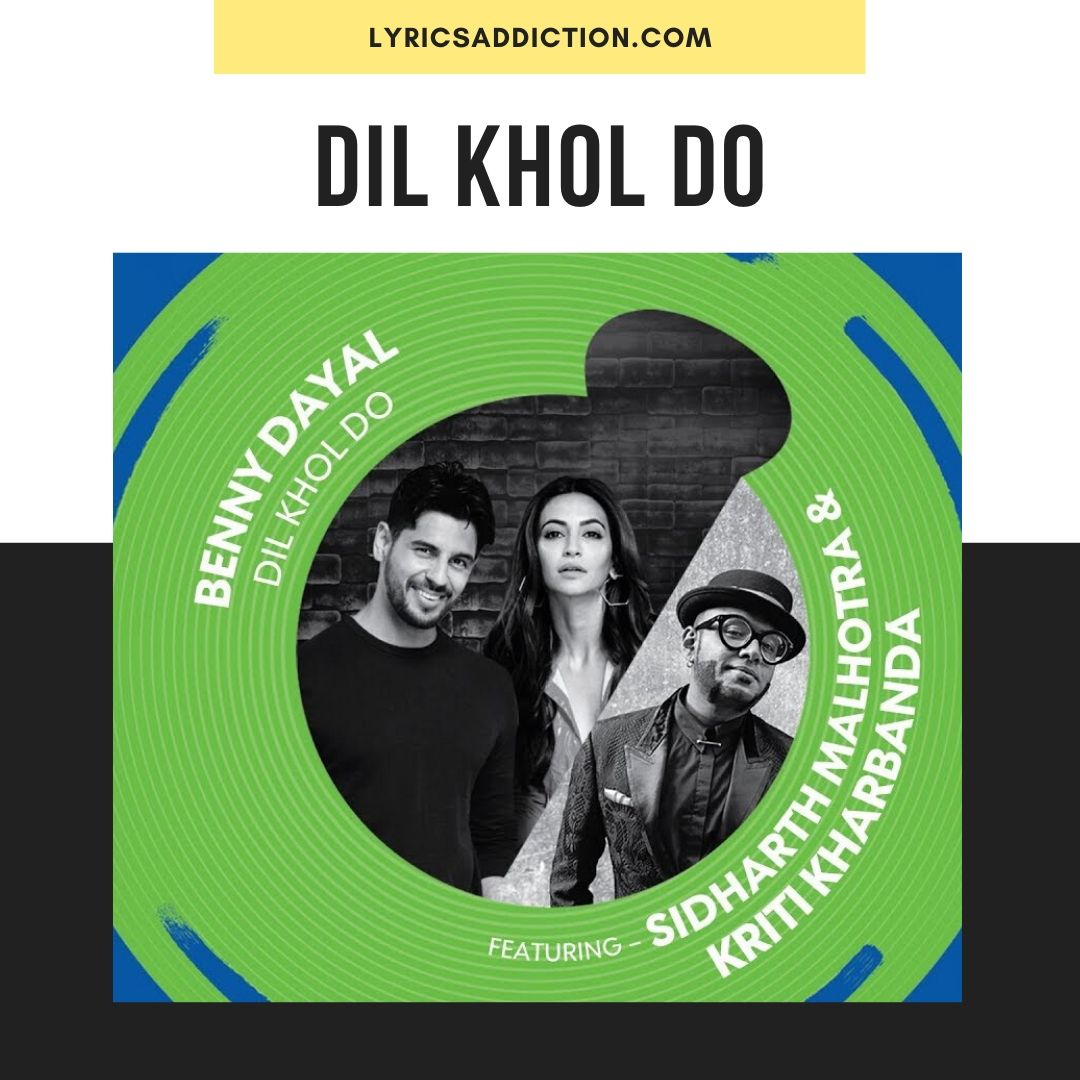 DIL KHOL DO LYRICS