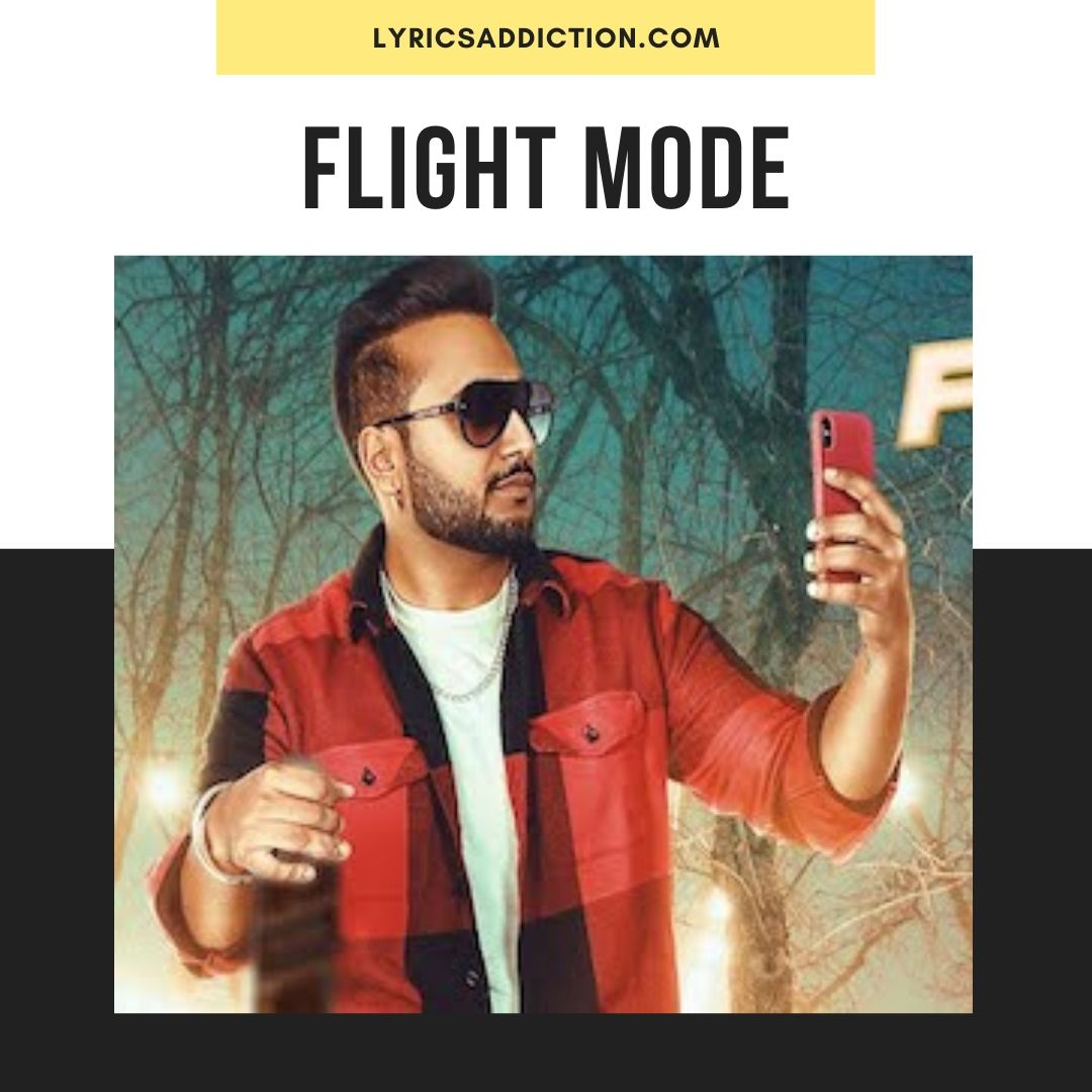 FLIGHT MODE LYRICS