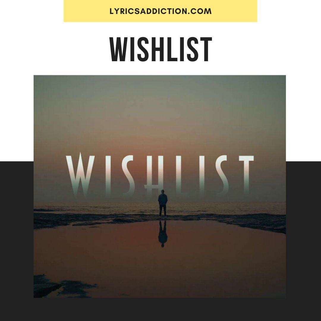 WISHLIST LYRICS