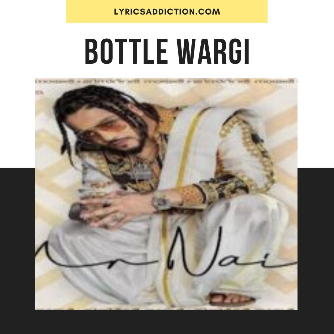 BOTTLE WARGI LYRICS