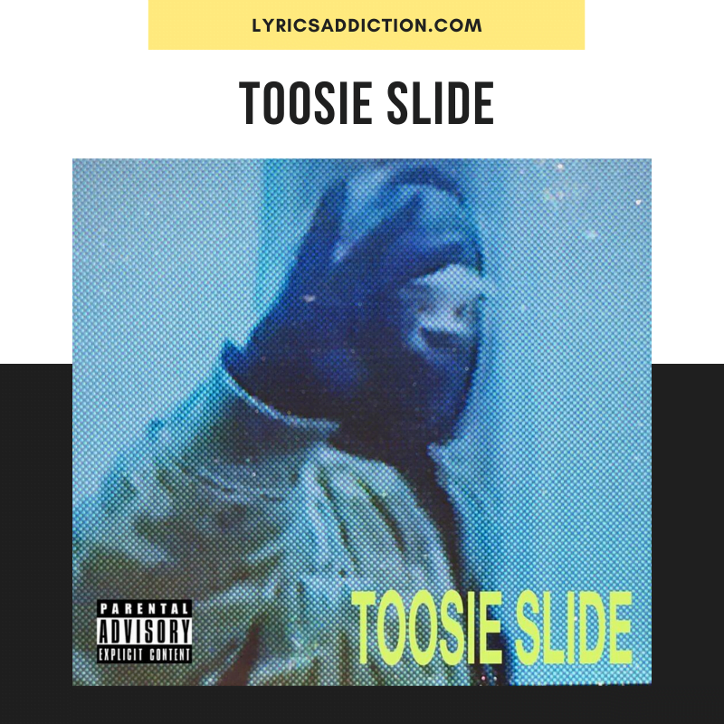 DRAKE - TOOSIE SLIDE LYRICS