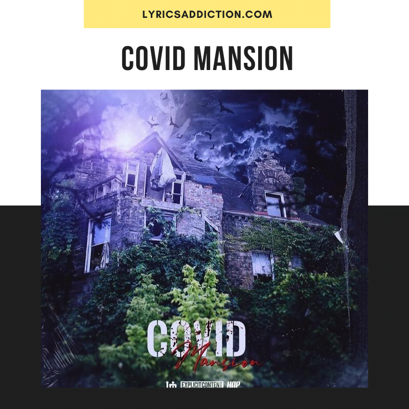 HOPSIN - COVID MANSION LYRICS