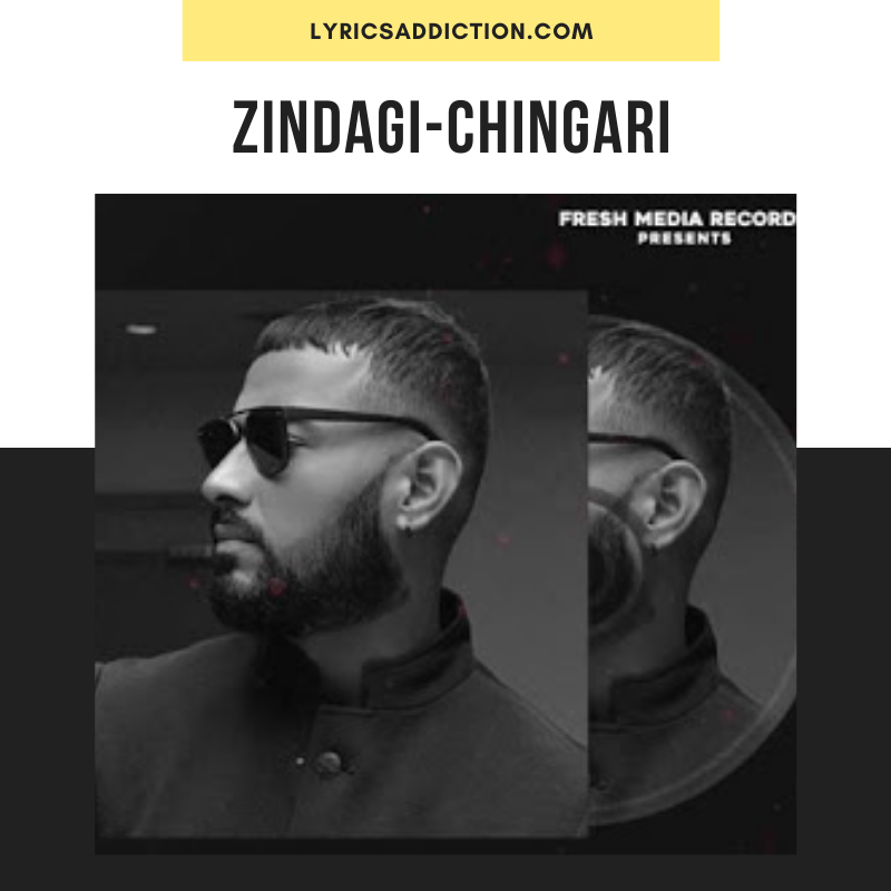 GARRY SANDHU - ZINDAGI CHINGARI LYRICS