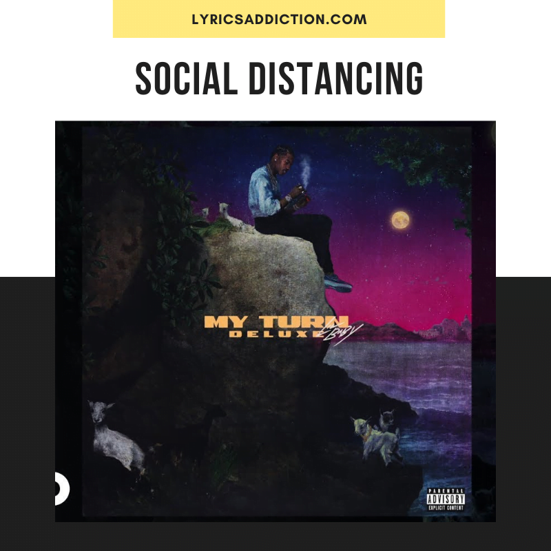 LIL BABY - SOCIAL DISTANCING LYRICS