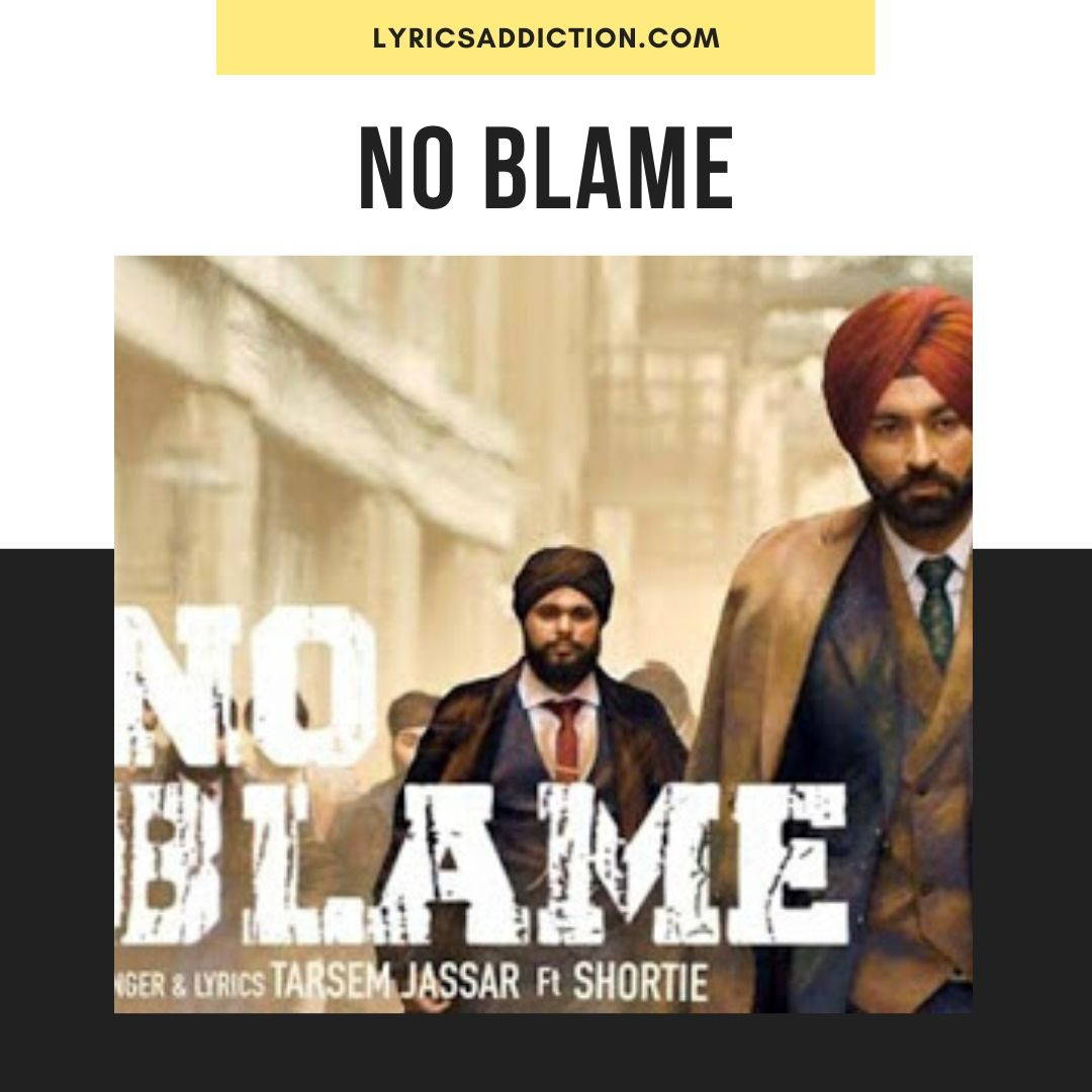 NO BLAME LYRICS