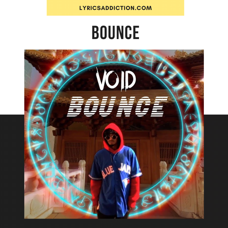 VOID - BOUNCE LYRICS