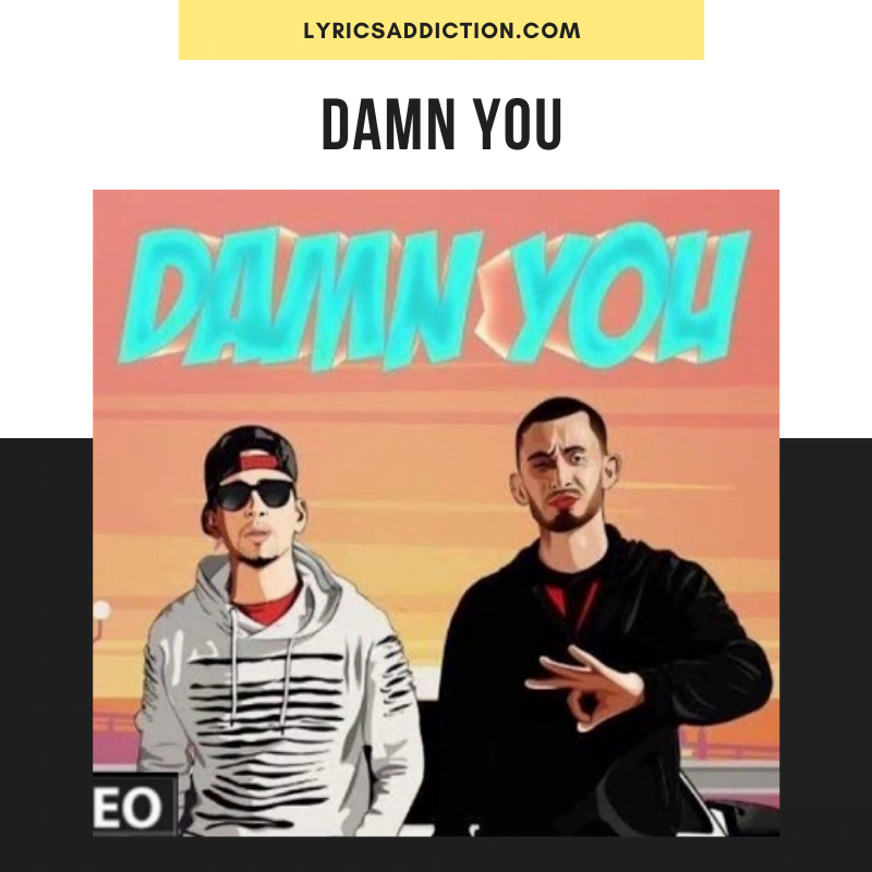 KAMBI & SULTAAN - DAMN YOU LYRICS