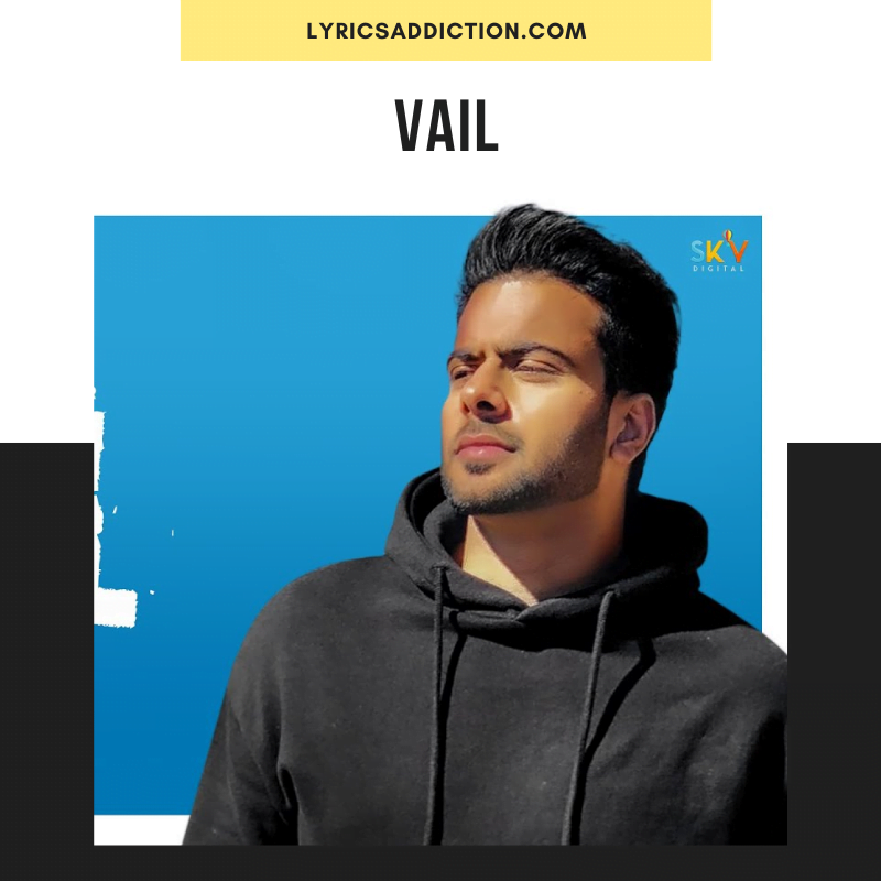 MANKIRT AULAKH - VAIL SONG LYRICS