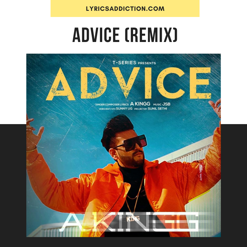 A KINGG - ADVICE LYRICS | VANZE ARTISTE