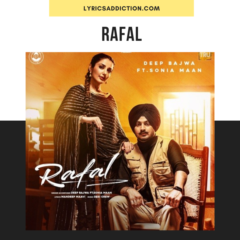 DEEP BAJWA - RAFAL SONG LYRICS | SONIA MAAN
