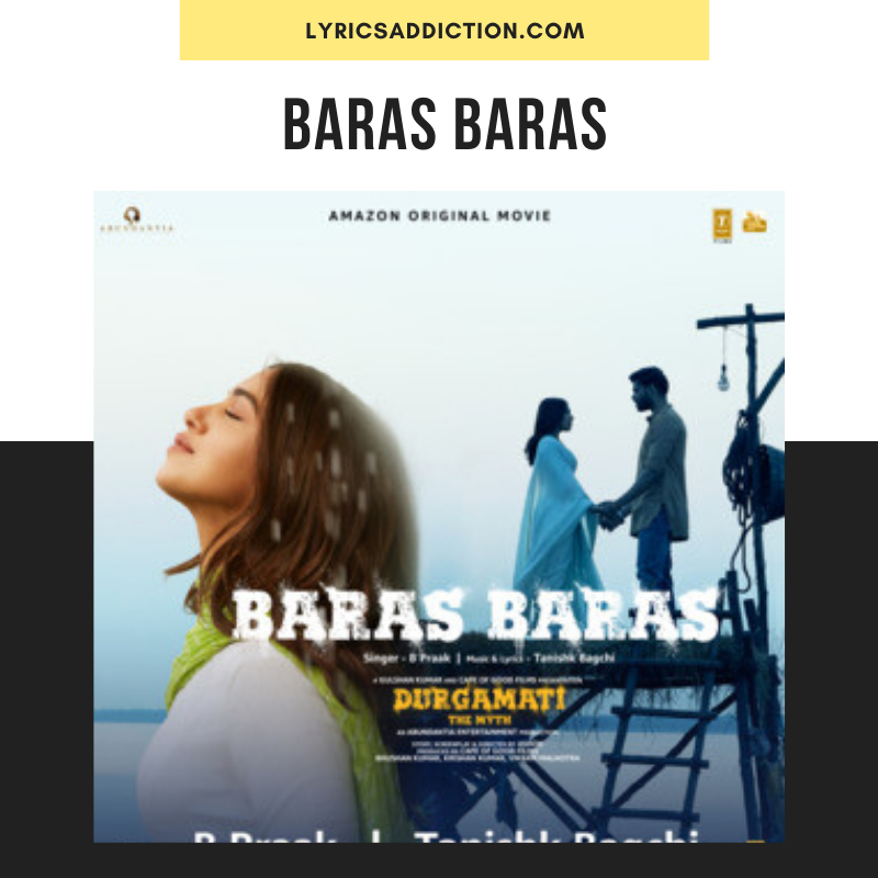 DURGAMATI - BARAS BARAS LYRICS | B PRAAK