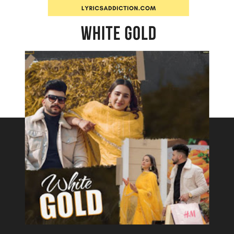 NAWAB - WHITE GOLD LYRICS | GURLEZ AKHTAR