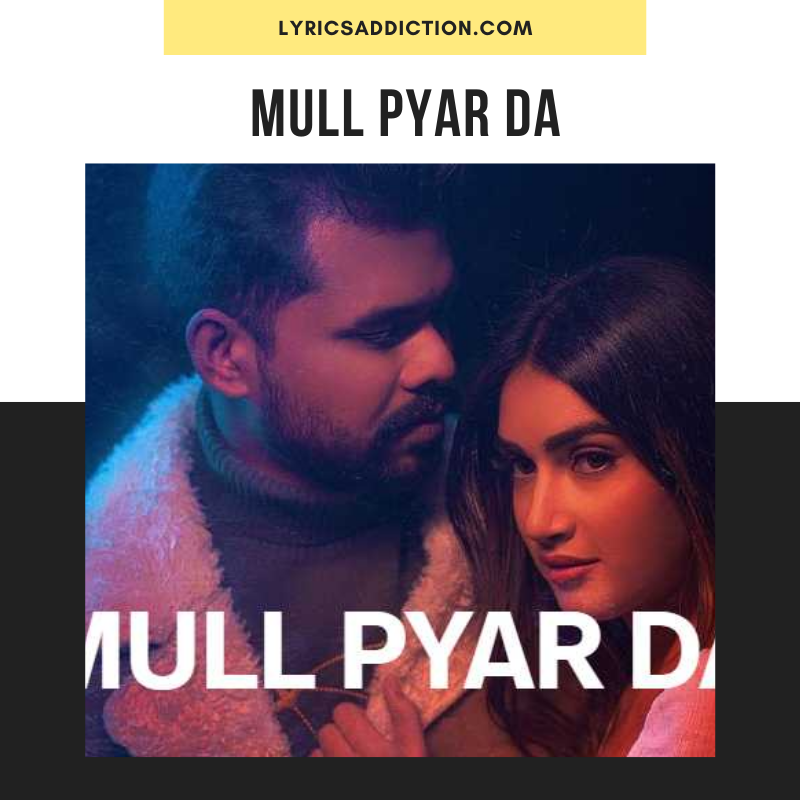 ARJAN DHILLON - MULL PYAR DA LYRICS