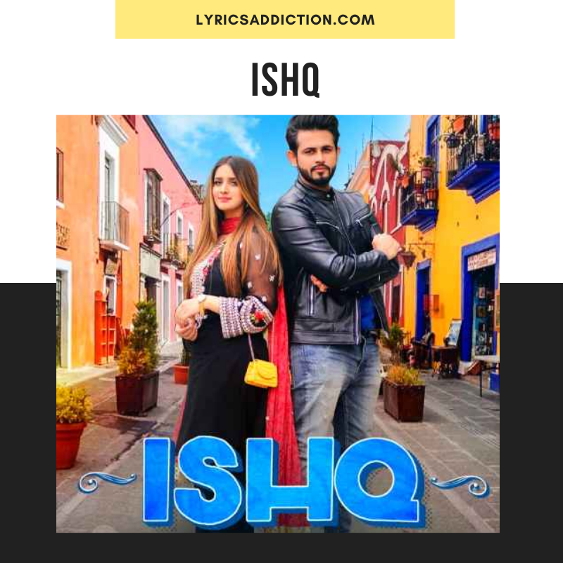 SARMAD QADEER - ISHQ LYRICS