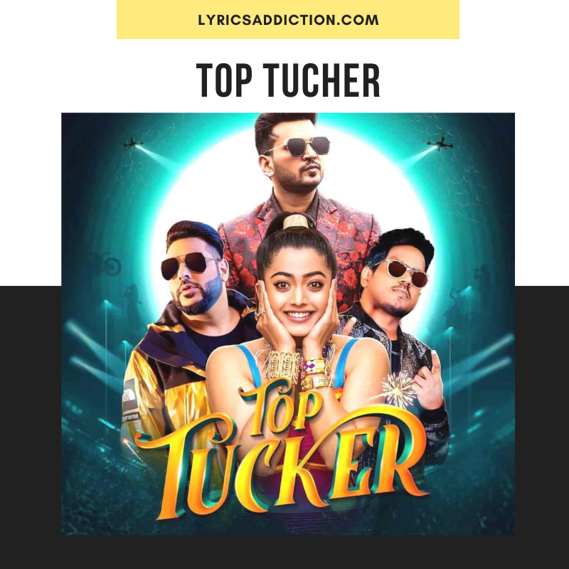 BADSHAH - TOP TUCHER LYRICS