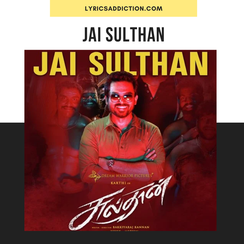 SULTHAN - JAI SULTHAN LYRICS IN ENGLISH