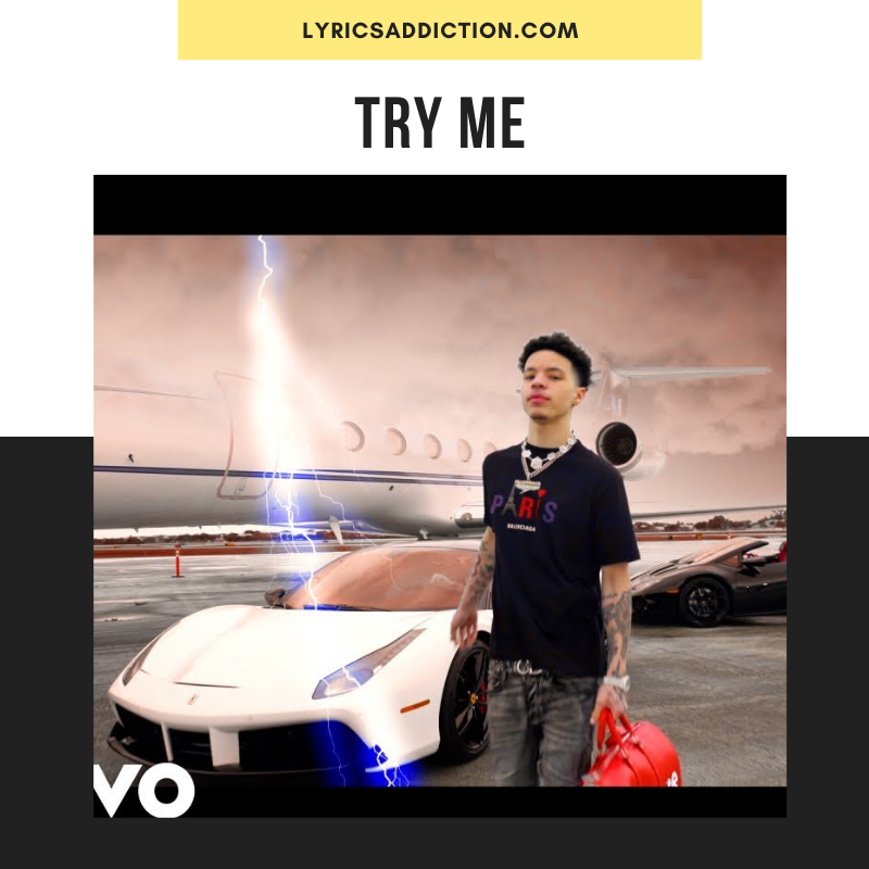 TRY ME LYRICS LIL MOSEY