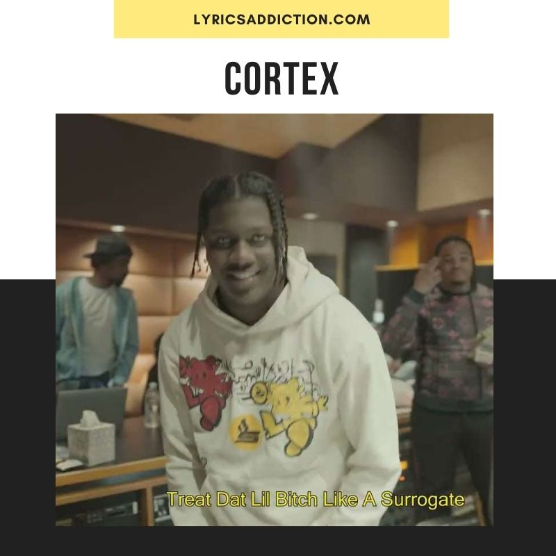 CORTEX LYRICS LIL YATCHY