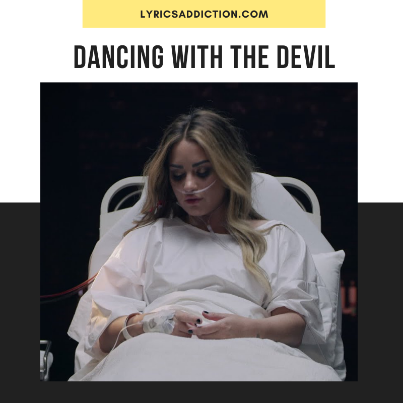 DEMI LOVATO - DANCING WITH THE DEVIL LYRICS