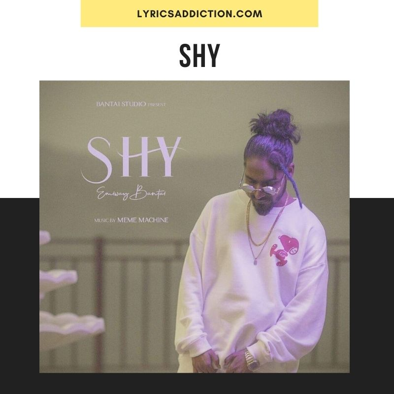 SHY LYRICS EMIWAY | MEME MACHINE