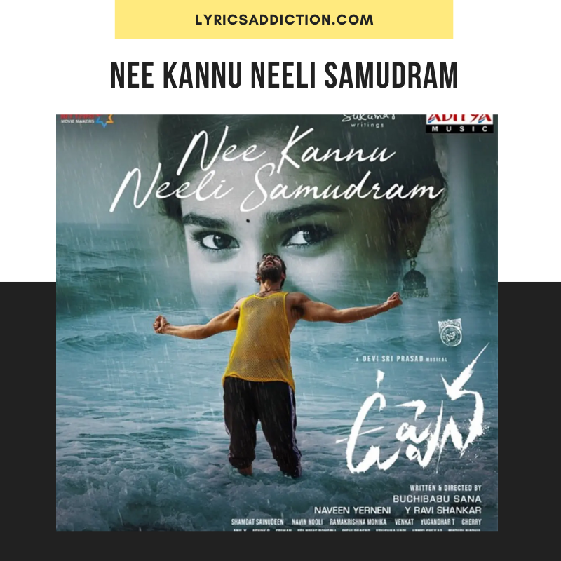 UPPENA - NEE KANNU NEELI SAMUDRAM LYRICS IN ENGLISH